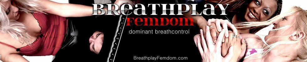 Breath Play Femdom - Cruel dominatrixes play with their slave's breath